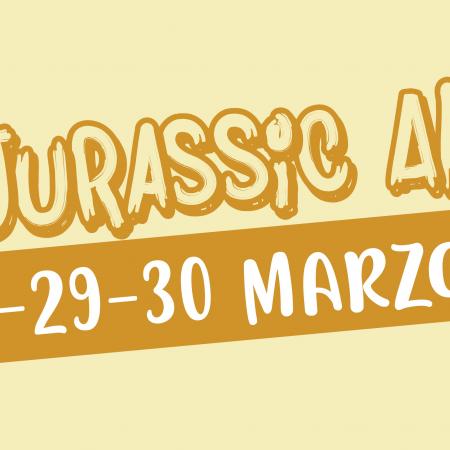 28-29-30 marzo 2019: Jurassic Anffas